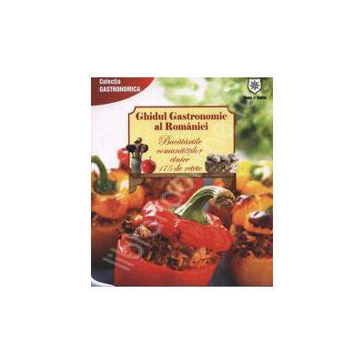 Ghidul Gastronomic al Romaniei - Bucatariile comunitatilor etnice 175 de retete