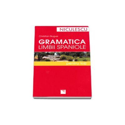 Gramatica limbii spaniole pentru toti