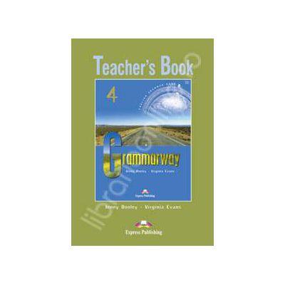 Grammarway 4 TB. Manualul profesorului