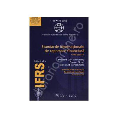 IFRS, editia a VI-a. Standarde internationale de raportare financiara. Ghid practic (Editie bilingva, Romana - Engleza)