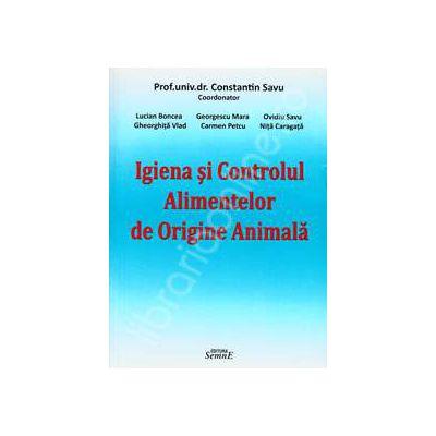 Igiena si Controlul Alimentelor de Origine Animala