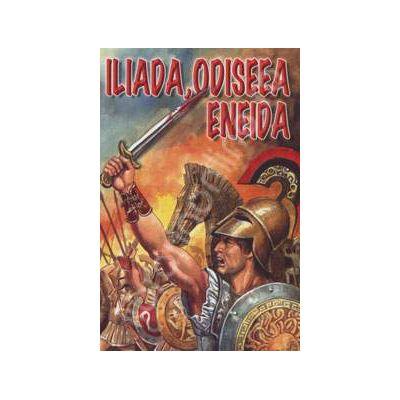 Iliada, Odiseea Eneida