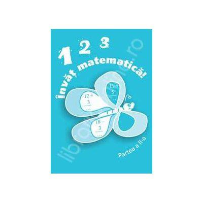 Invat matematica! - 123 (partea a II-a)