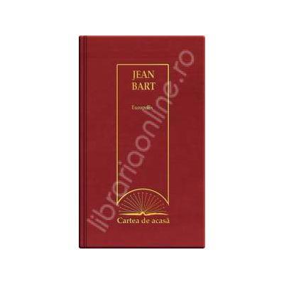 Europolis - Jean Bart (Cartea de acasa, vol. 25)