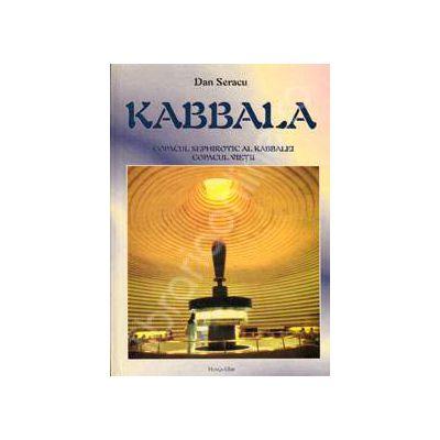 Kabbala. Copacul sephirotic al kabbalei. Copacul vietii (Otz-Chiim)