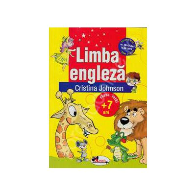Limba engleza, manual pentru clasa I (+7 ani)
