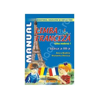 Limba Franceza - Limba moderna 1. Manual pentru clasa a III-a