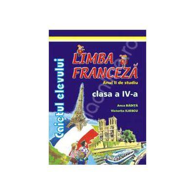 Limba Franceza anul II de studiu caietul elevului pentru clasa a IV-a