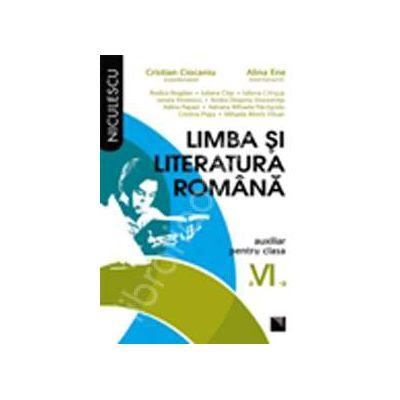 Limba si literatura romana. Auxiliar pentru clasa a VI-a