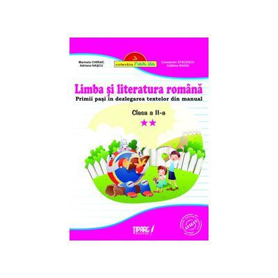Limba si literatura romana clasa a II-a. Primii pasi in dezlegarea textelor din manual (Roz)