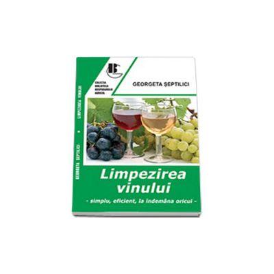 Limpezirea vinului - Simplu, eficient, la indemana oricui
