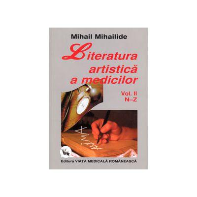 Literatura artistica a medicilor. Volumul II (N-Z)