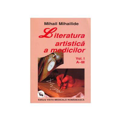 Literatura artistica a medicilor. Volumul I (A-M)