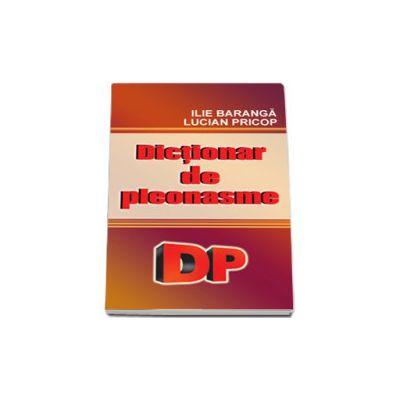 Dictionar de pleonasme (Lucian Pricop)