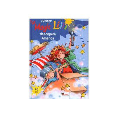 Magic Lilli (+ 6 ani) descopera America (Editie cartonata)