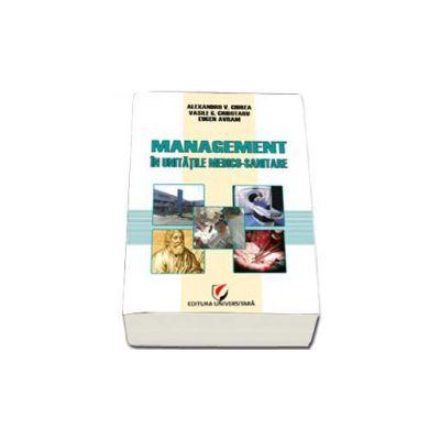 Management in unitatile medico-sanitare