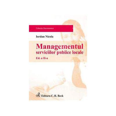 Managementul serviciilor publice locale. Editia 2