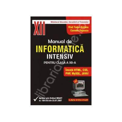 Manual de INFORMATICA pentru clasa a XII-a (profilul real-intensiv)