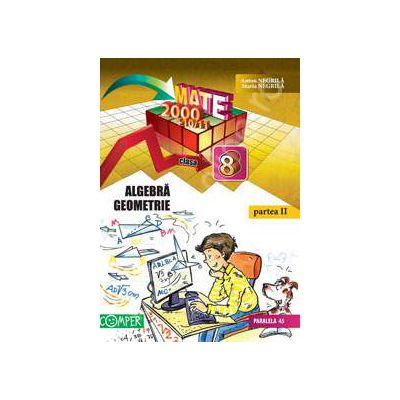 Mate 2000+10/11 - Partea a II-a, clasa a 8-a. Aritmetica, algebra, geometrie