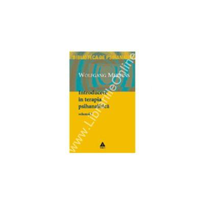 Introducere in terapia psihanalitica, vol. 3