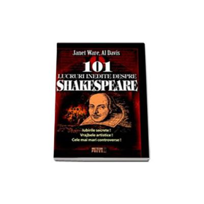 101 lucruri inedite despre Shakespeare