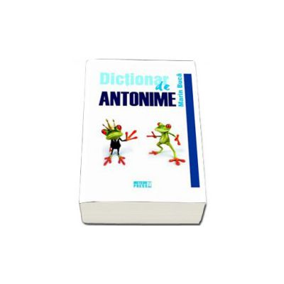 Dictionar de antonime (Marin Buca)