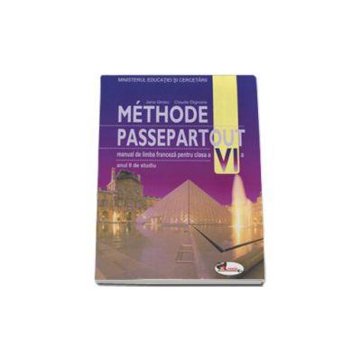 Methode Passepartout. Limba franceza. Manual pentru clasa a VI-a  - Manual pentru anul II de studiu