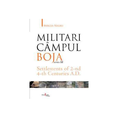 Militari Campul Boja, series III, Settlements of 2-nd 4-th Centuries A.D.