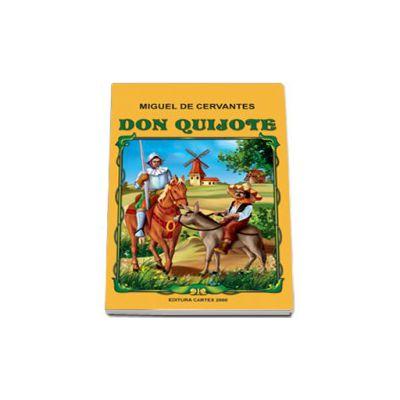 Minunatele ispravi ale vestitului cavaler Don Quijote (Repovestire pentru copii de Al.Alexianu)