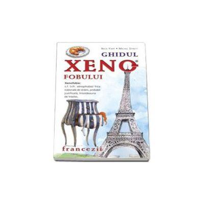 Ghidul xenofobului. Francezii