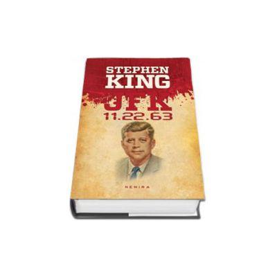 John Fitzgerald Kennedy - JFK 11.22.63 (Editie Hardcover)