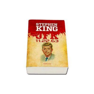 John Fitzgerald Kennedy - JFK 11.22.63 (Editie paperback)