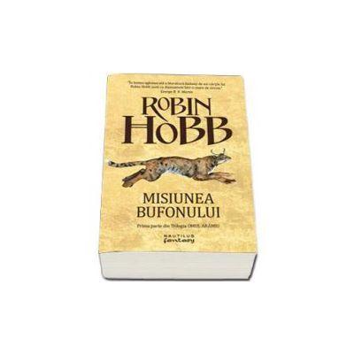 Misiunea bufonului - Robin Hobb