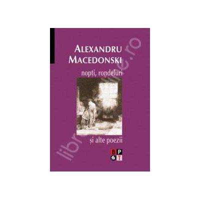 Macedonski - Nopti, rondeluri si alte poezii