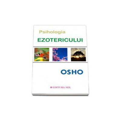 Osho - Psihologia ezotericului