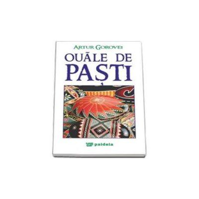 Ouale de Pasti (Gorovei Artur)
