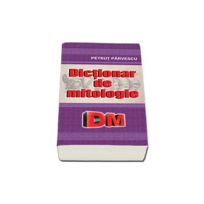 Dictionar de mitologie (DM)