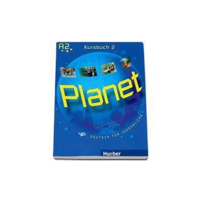 Planet 2, manual de germana pentru clasa a 6-a, Kursbuch (A2) - Deutsch fur Jugendliche