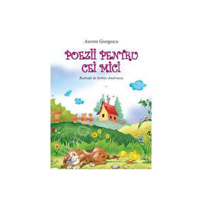 Poezii pentru cei mici (Ilustratii de Serban Andreescu)