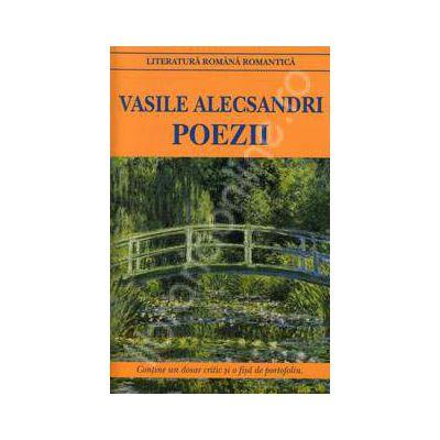 Poezii. Vasile Alecsandri (Contine un dosar critic si o fisa de portofoliu)
