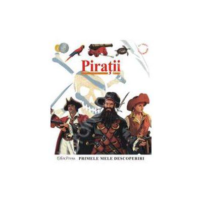 Primele mele descoperiri. Piratii