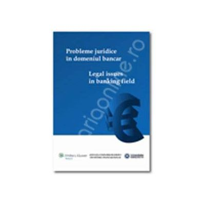 Probleme juridice in domeniul bancar (Legal issues in banking field)