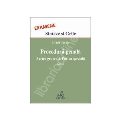Procedura penala. Partea generala. Partea speciala. Sinteze si grile (SG), Editia 2