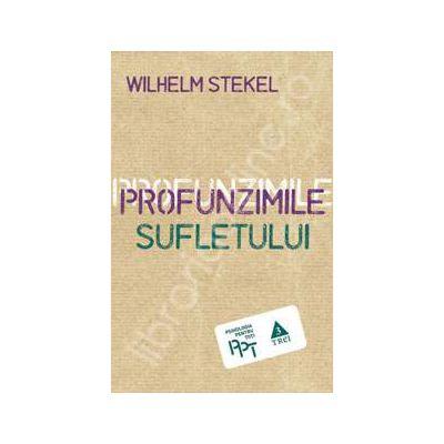 Profunzimile sufletului (Wilhelm Stekel)