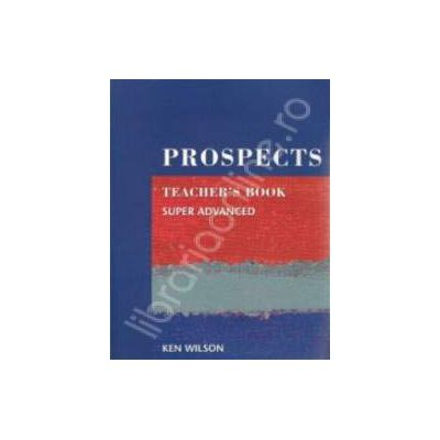 Prospects Super Advanced Teachers Book