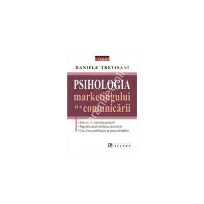 Psihologia marketingului si a comunicarii