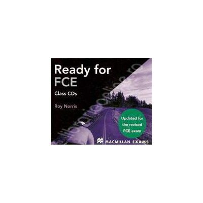 Ready for FCE, B2. Updated for the revised FCE exam - Class Audio CDs (3) (Contine 3 cd-uri)