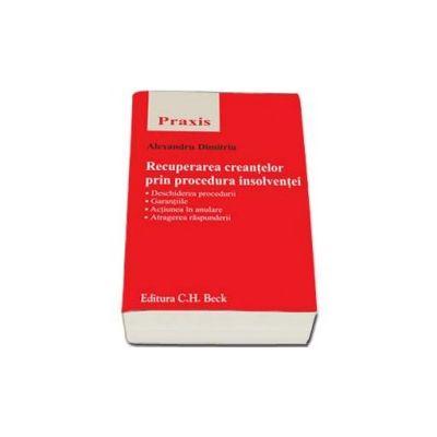 Recuperarea creantelor prin procedura insolventei (praxis)
