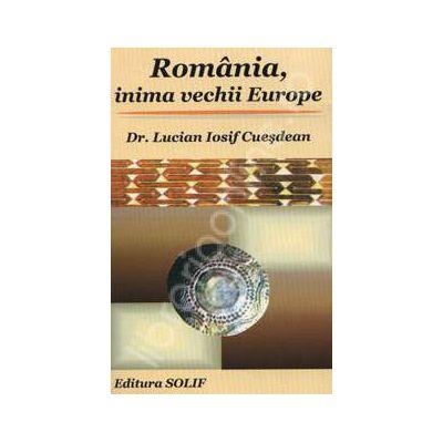Romania, inima vechii Europe