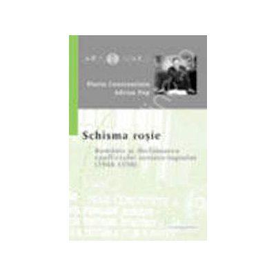 Schisma rosie (Romania si declansarea conflictului sovieto-iugoslav 1948-1950)